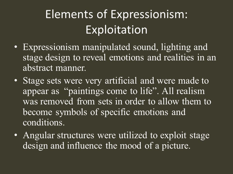 Elements of Expressionism: Exploitation