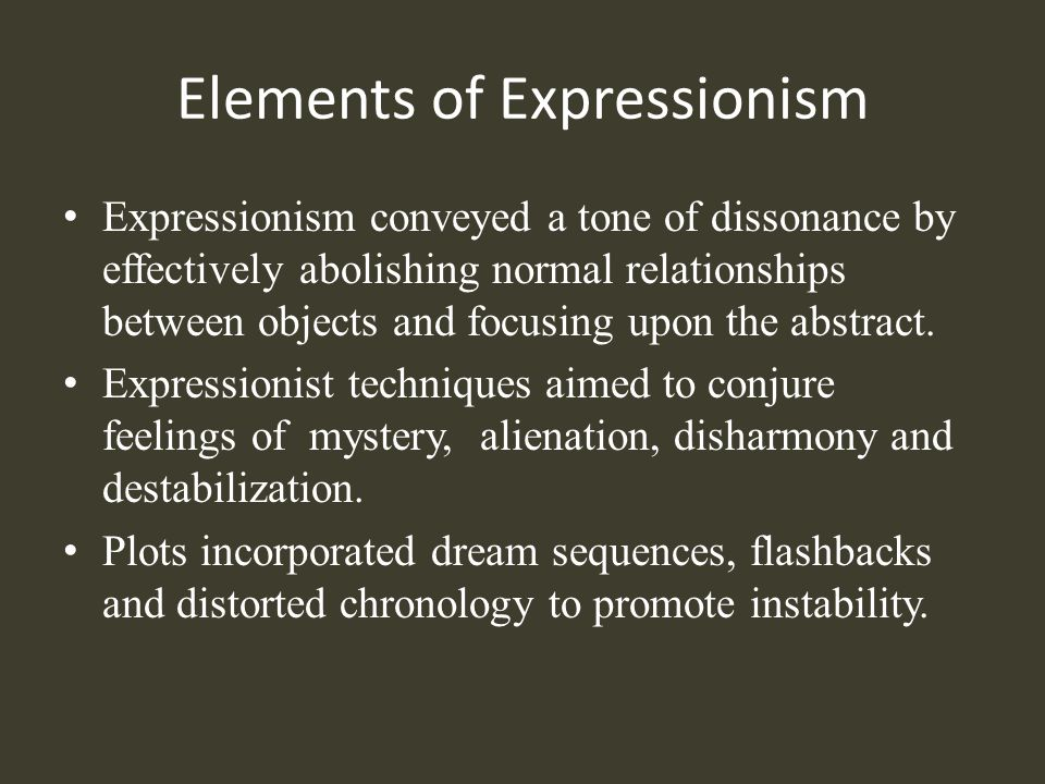 Elements of Expressionism
