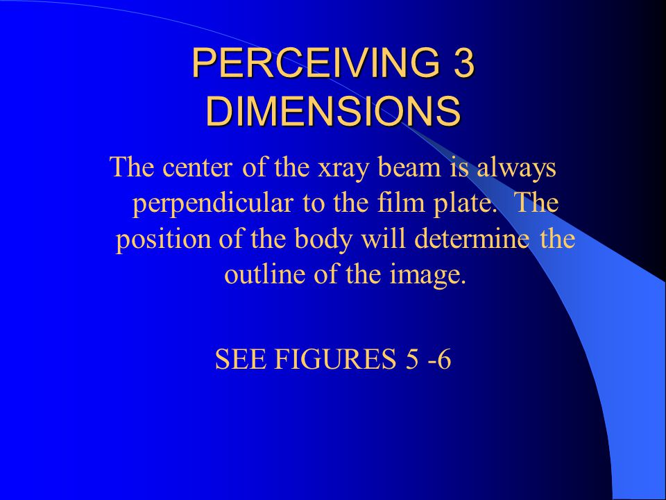 PERCEIVING 3 DIMENSIONS