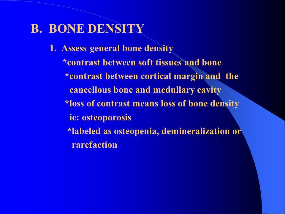1. Assess general bone density