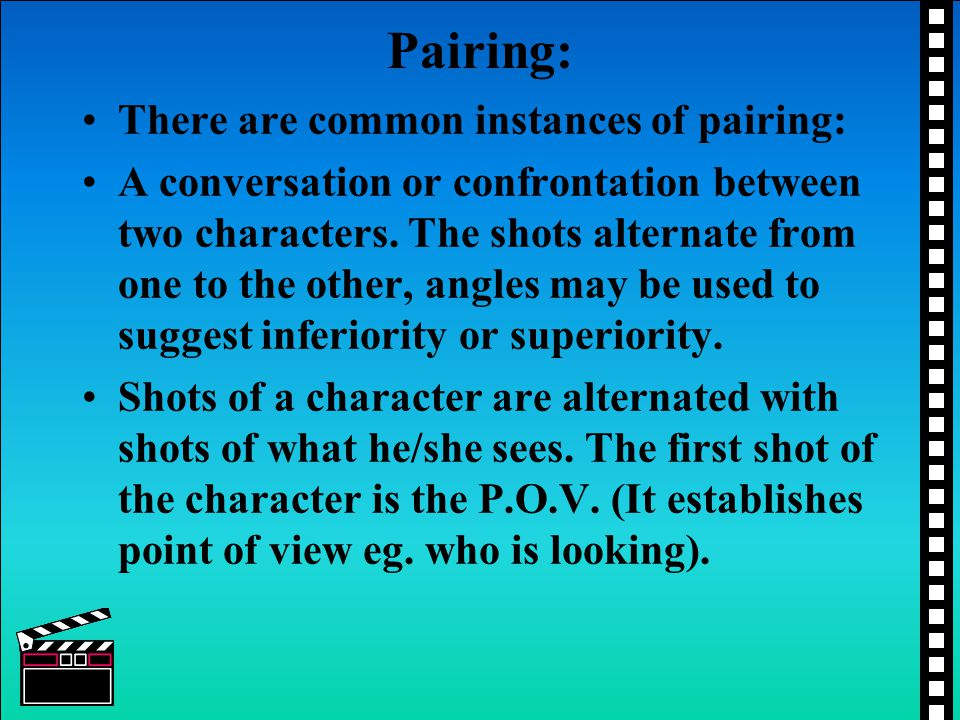 Pairing: There are common instances of pairing: