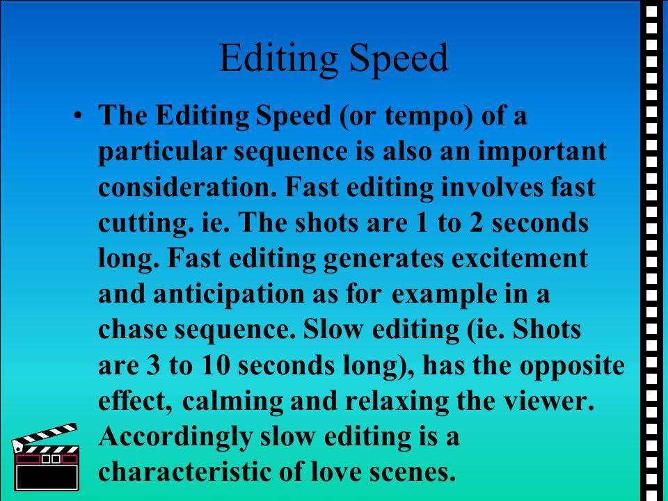 Editing Speed