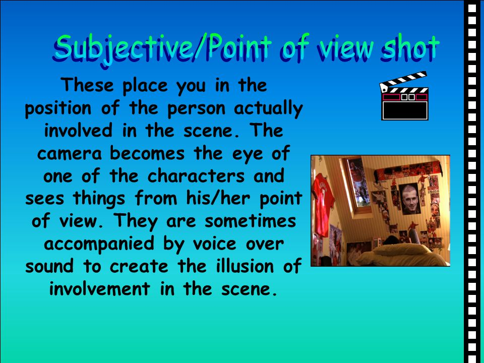 Subjective/Point of view shot