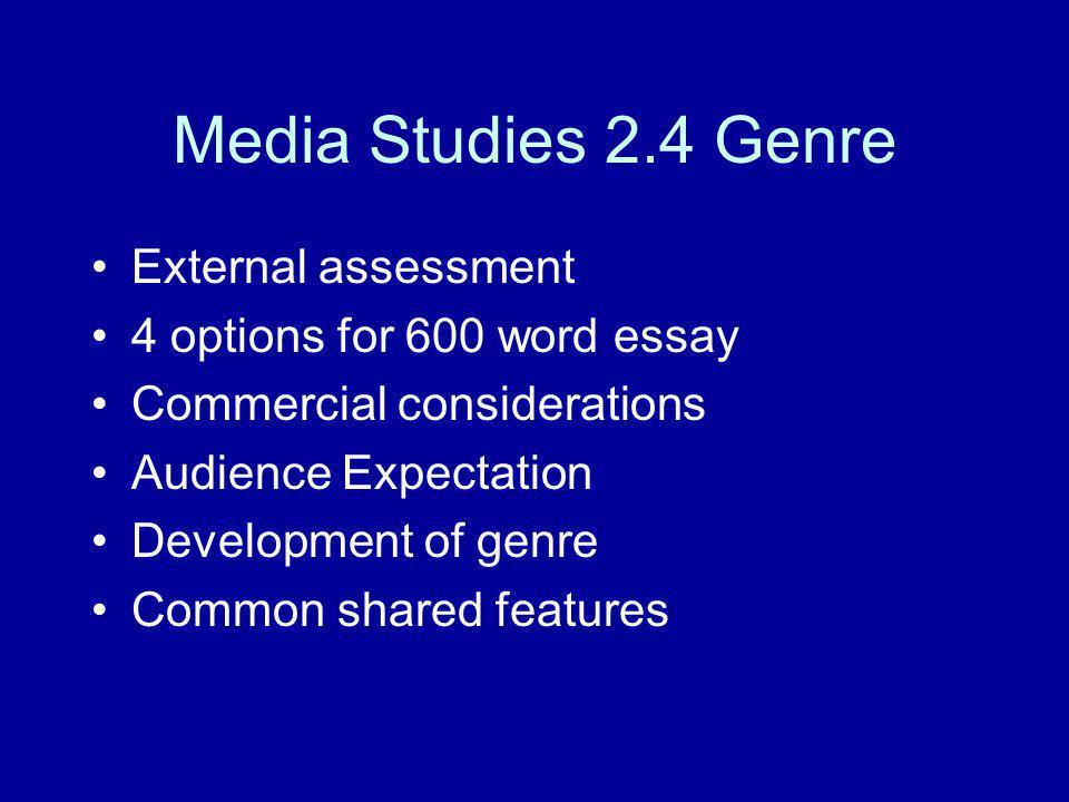 Media Studies 2.4 Genre External assessment