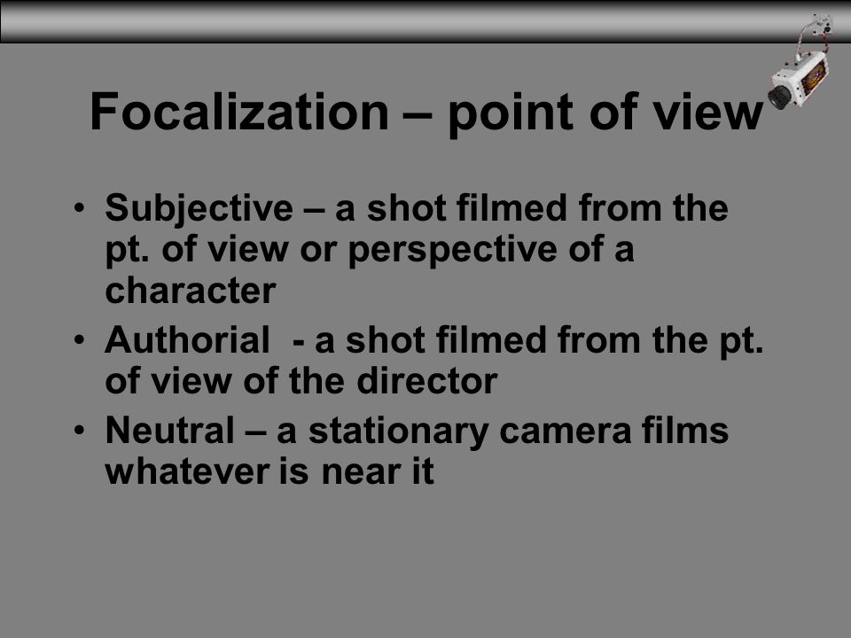 Focalization – point of view