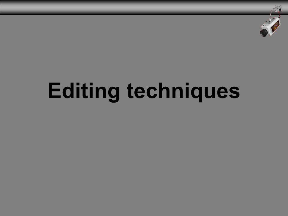 Editing techniques