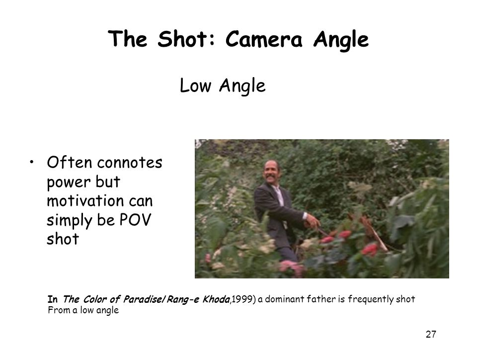 The Shot: Camera Angle Low Angle