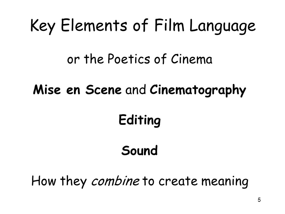 Key Elements of Film Language
