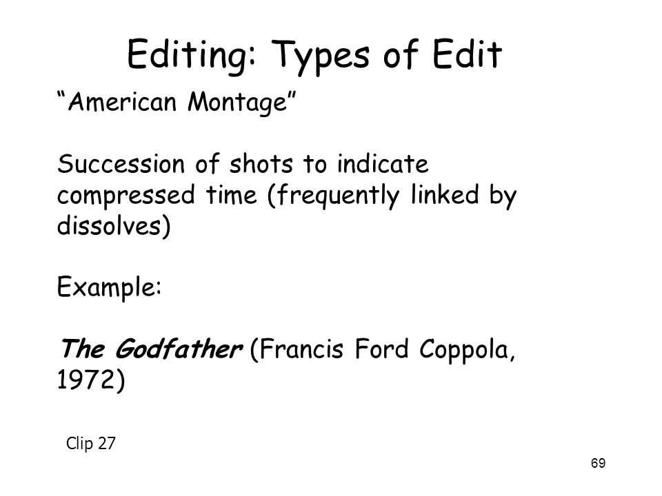 Editing: Types of Edit American Montage