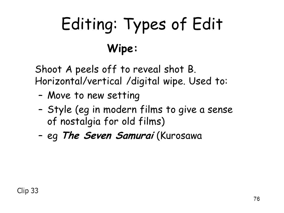 Editing: Types of Edit Wipe: