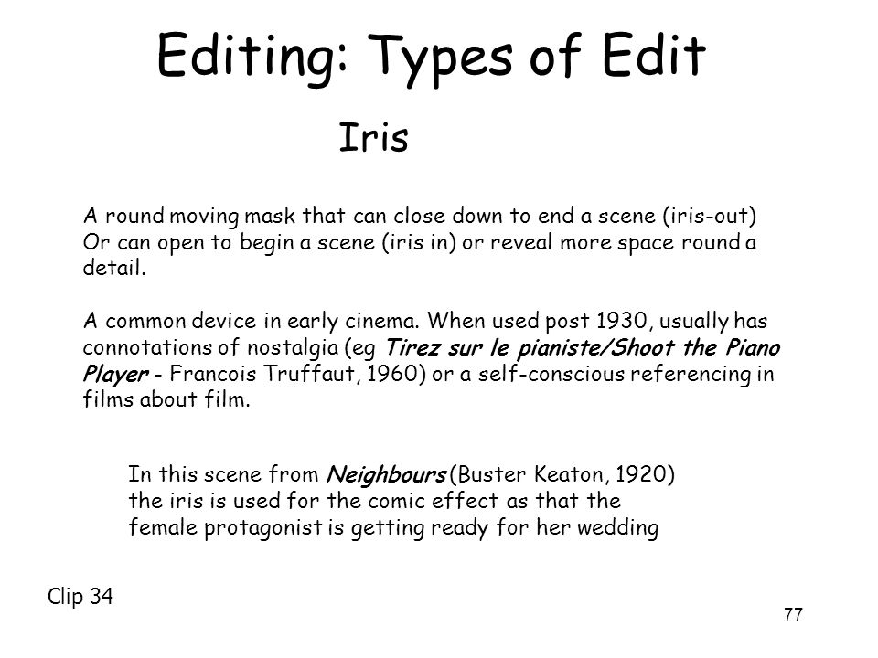 Editing: Types of Edit Iris