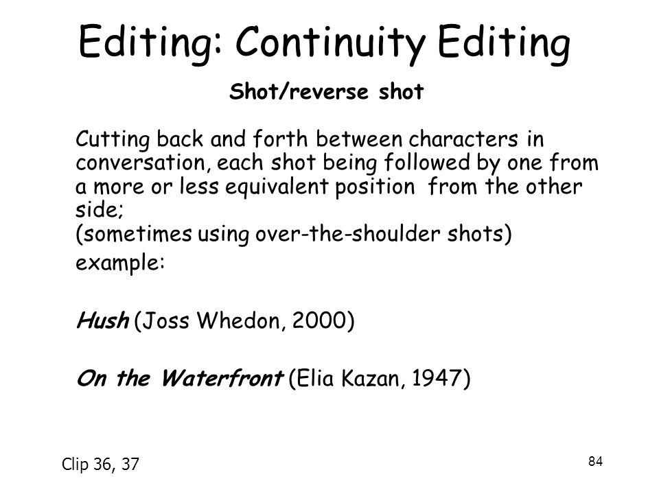 Editing: Continuity Editing