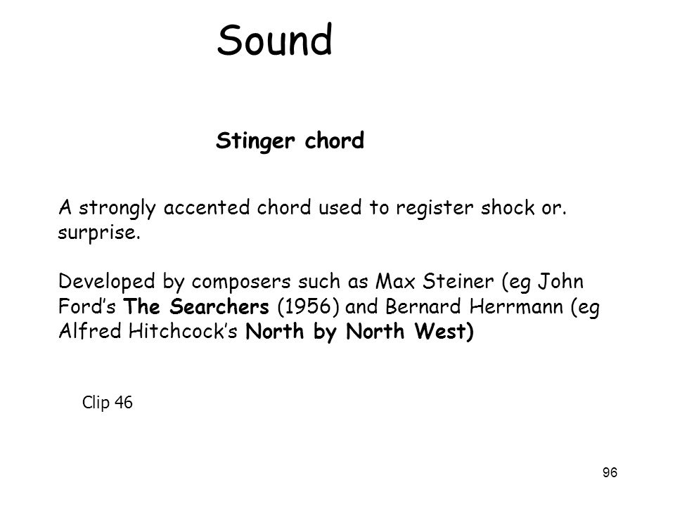 Sound Stinger chord. A strongly accented chord used to register shock or. surprise.