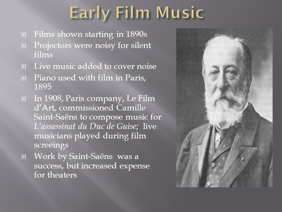 Early Film Music Films shown starting in 1890s
