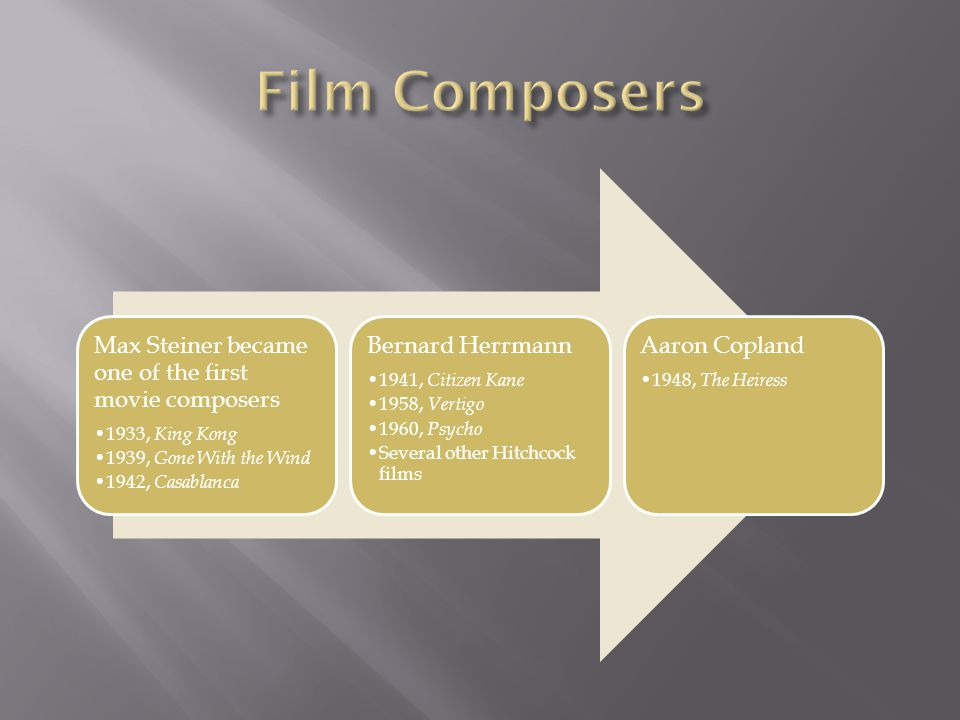 Film Composers 4 Max Steiner became one of the first movie composers