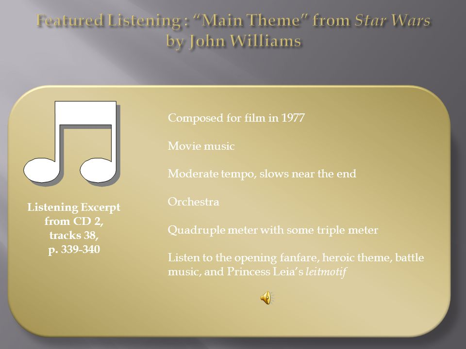 Featured Listening : Main Theme from Star Wars by John Williams