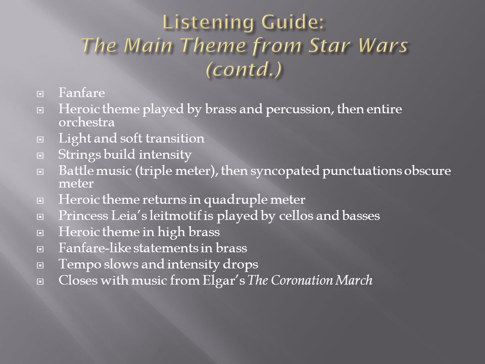 Listening Guide: The Main Theme from Star Wars (contd.)