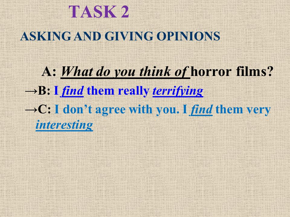 A: What do you think of horror films