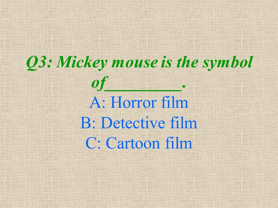 Q3: Mickey mouse is the symbol of_________
