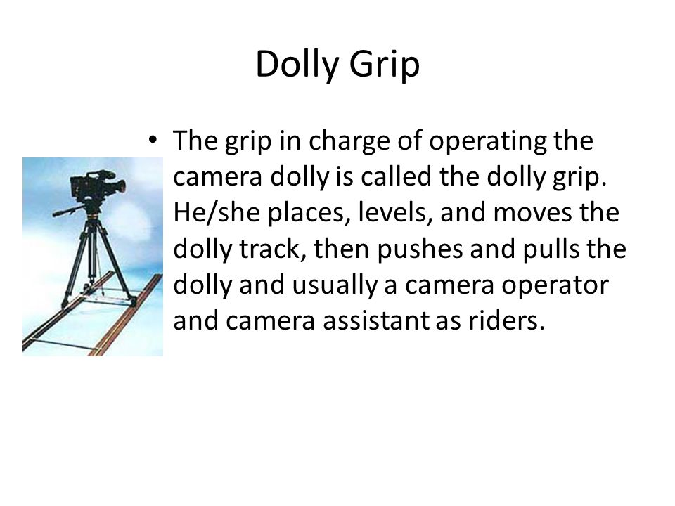 Dolly Grip