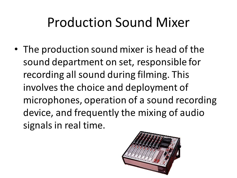 Production Sound Mixer