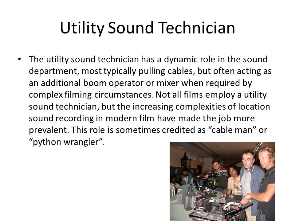 Utility Sound Technician