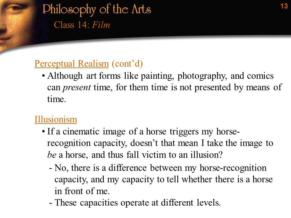 Class 14: Film Perceptual Realism (cont'd)