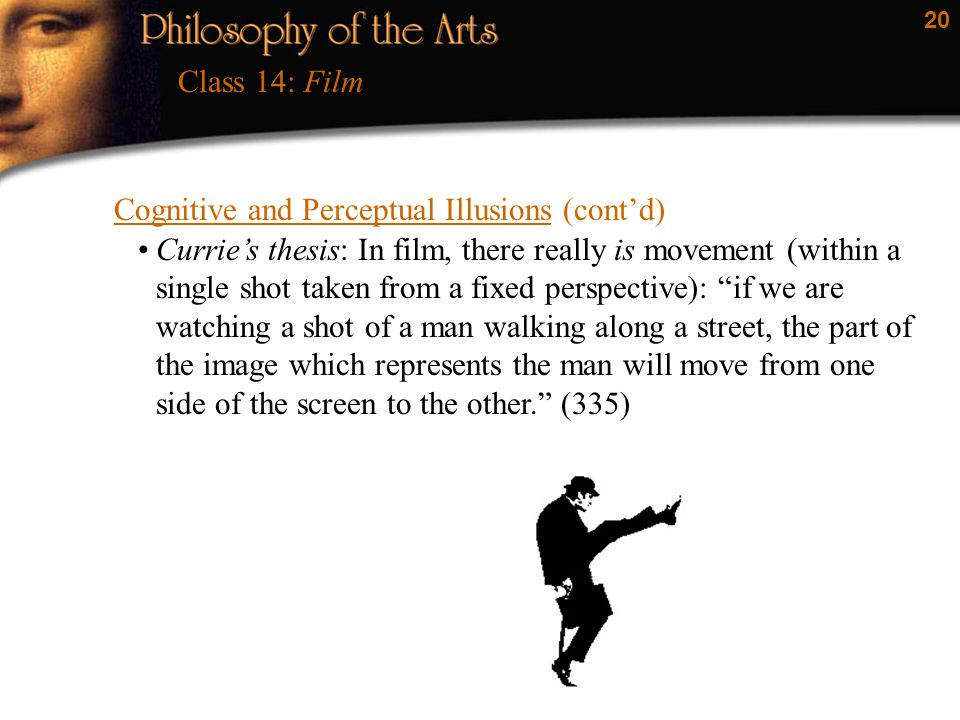 Class 14: Film Cognitive and Perceptual Illusions (cont'd)