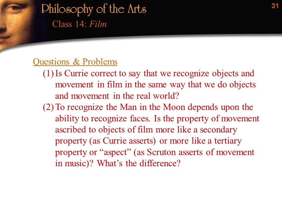 Class 14: Film Questions & Problems.