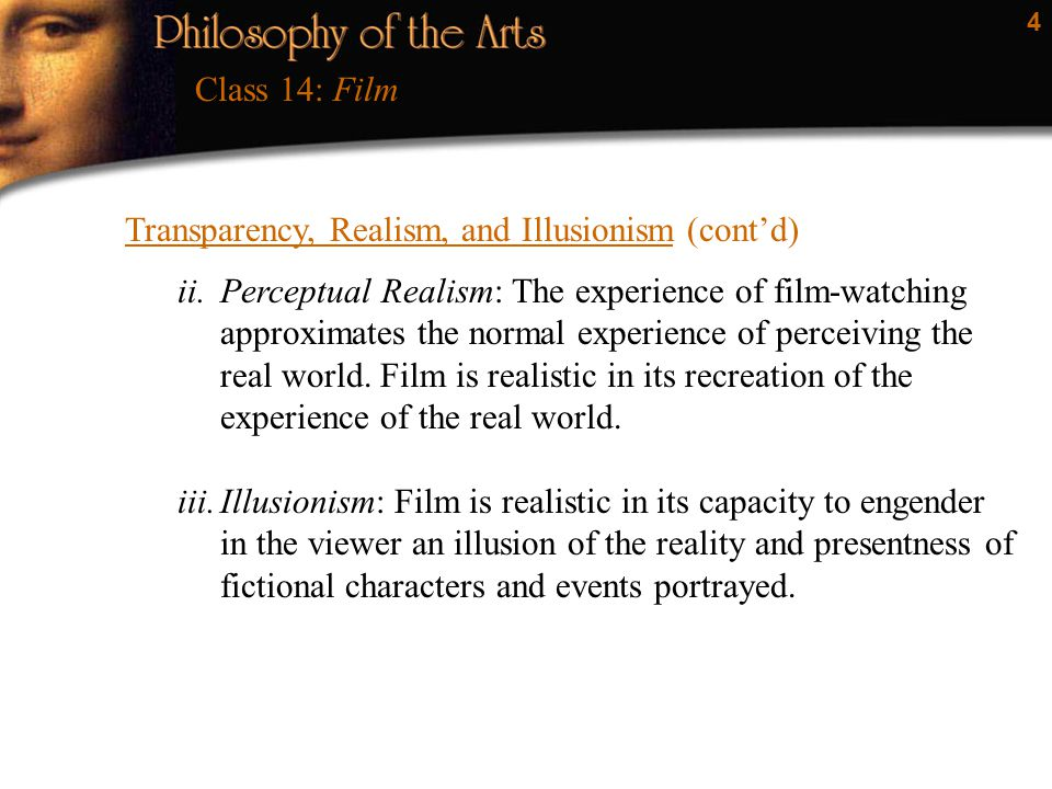 Class 14: Film Transparency, Realism, and Illusionism (cont'd)