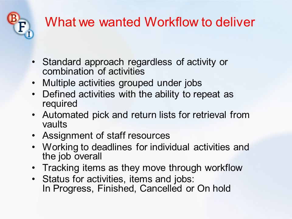 What we wanted Workflow to deliver