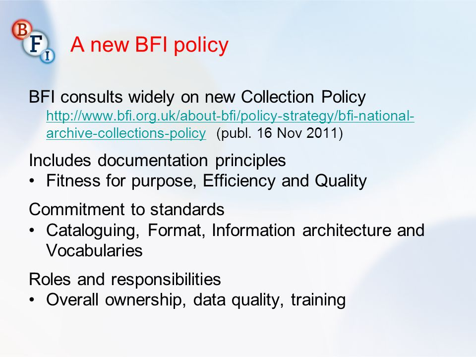 A new BFI policy