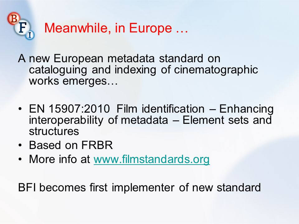 Meanwhile, in Europe … A new European metadata standard on cataloguing and indexing of cinematographic works emerges…