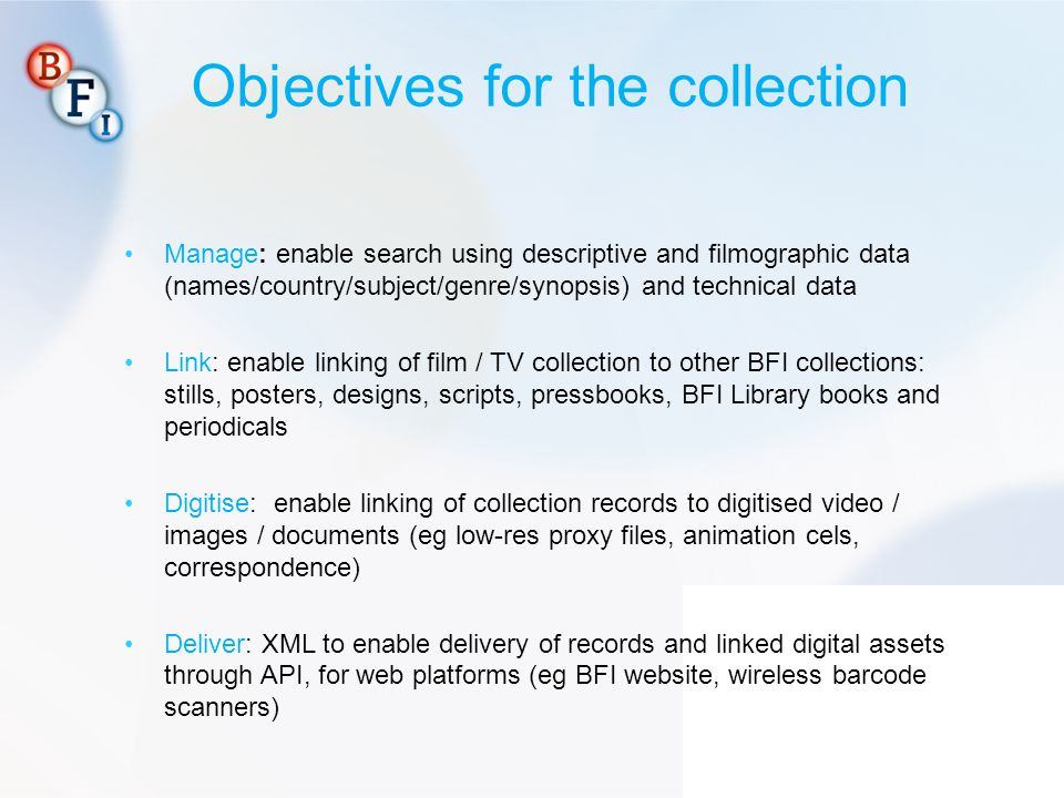 Objectives for the collection