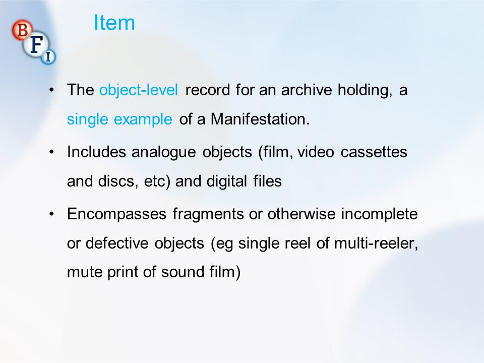 Item The object-level record for an archive holding, a single example of a Manifestation.