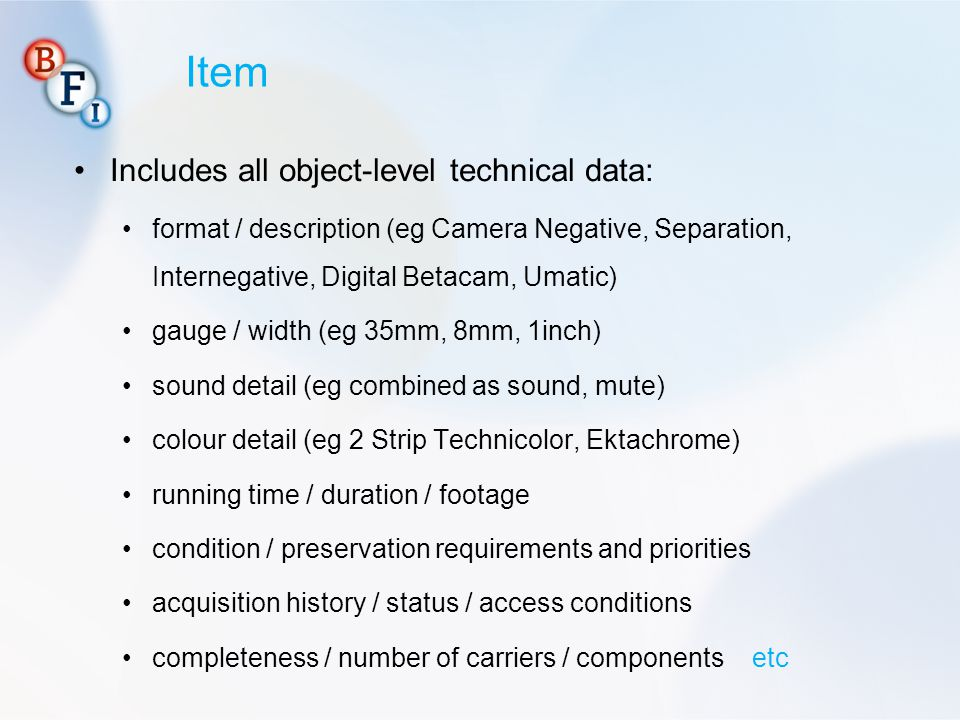 Item Includes all object-level technical data: