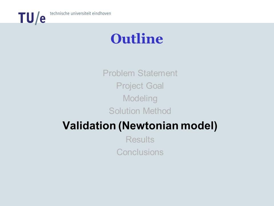 Validation (Newtonian model)