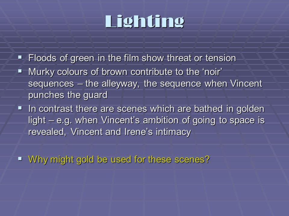 Lighting Floods of green in the film show threat or tension