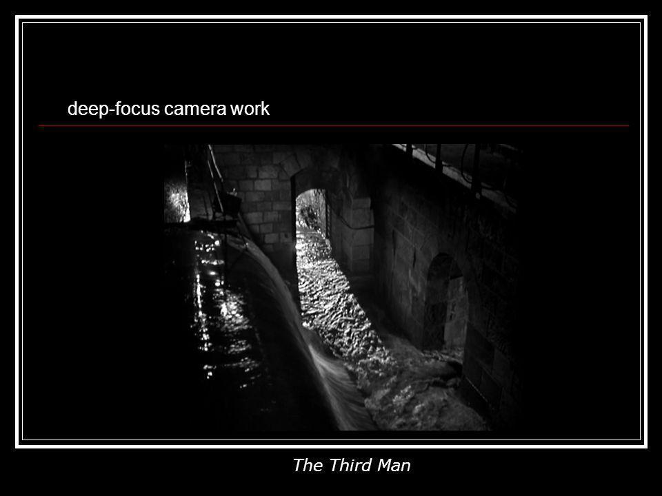 deep-focus camera work