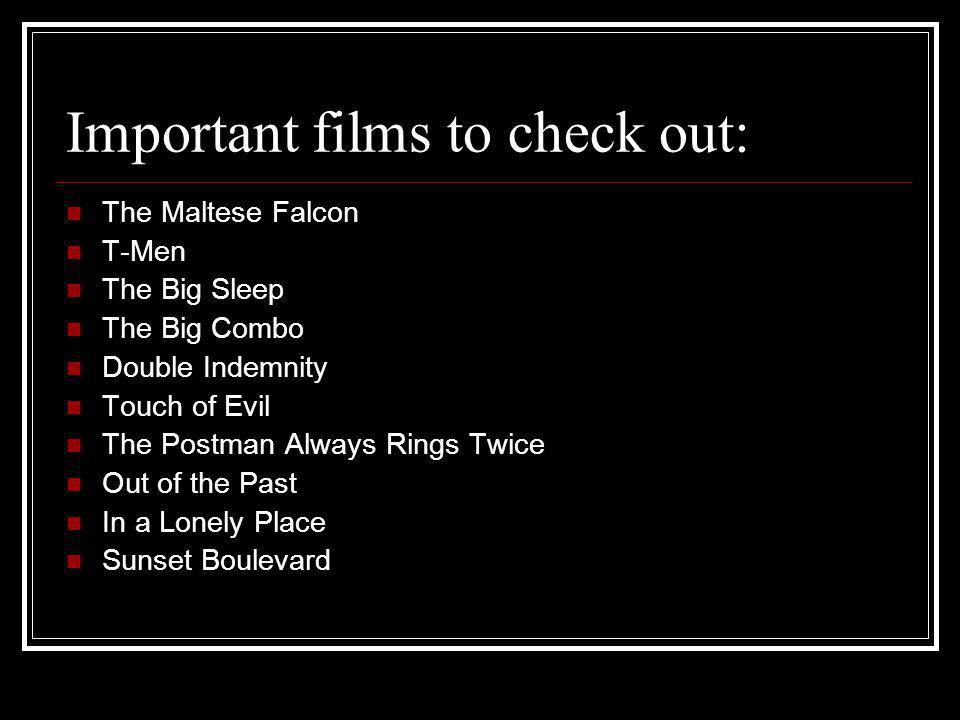 Important films to check out: