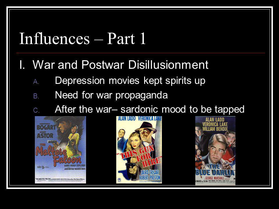 Influences – Part 1 I. War and Postwar Disillusionment