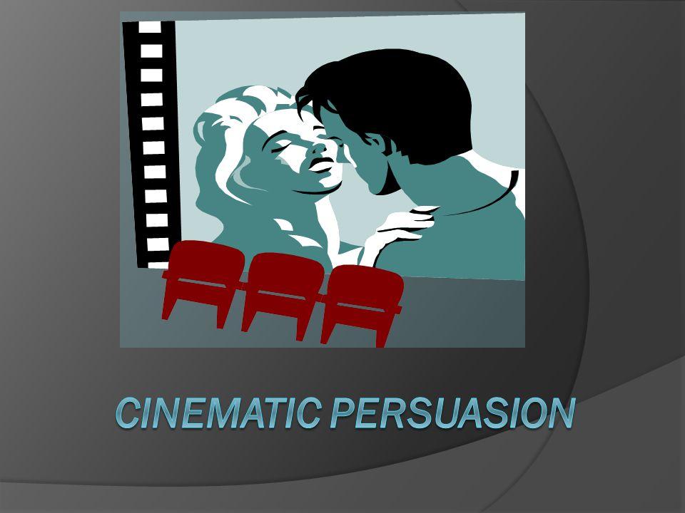 Cinematic Persuasion