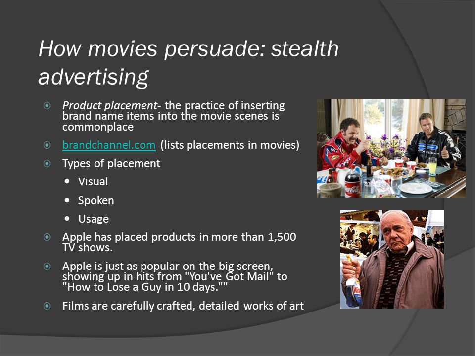 How movies persuade: stealth advertising