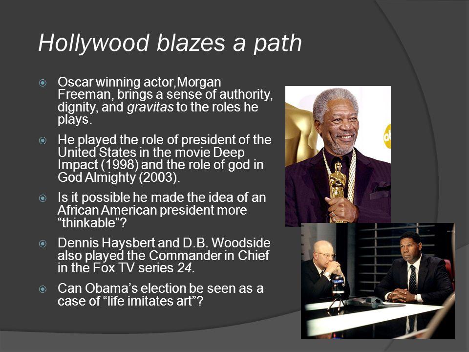 Hollywood blazes a path