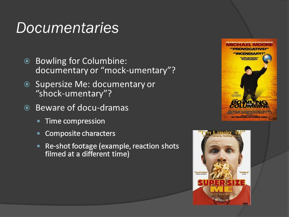 Documentaries Bowling for Columbine: documentary or mock-umentary