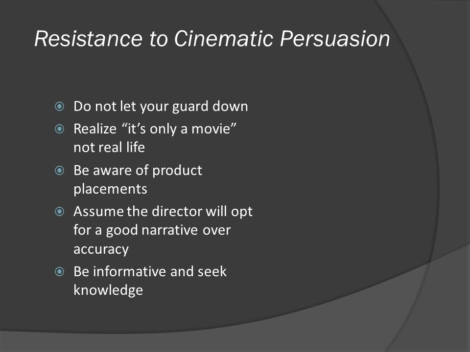 Resistance to Cinematic Persuasion