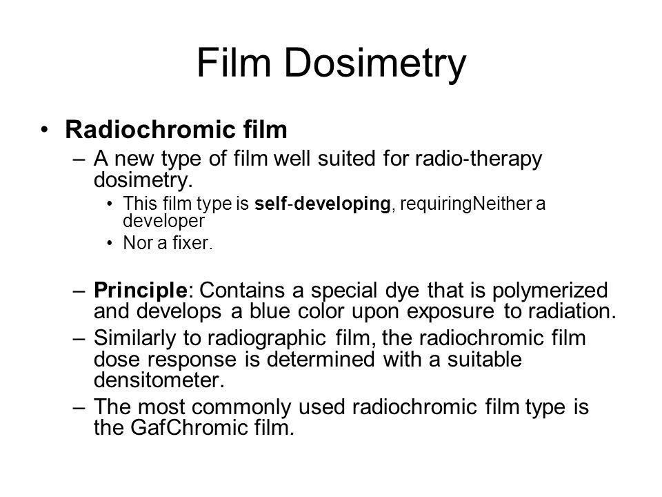 Film Dosimetry Radiochromic film