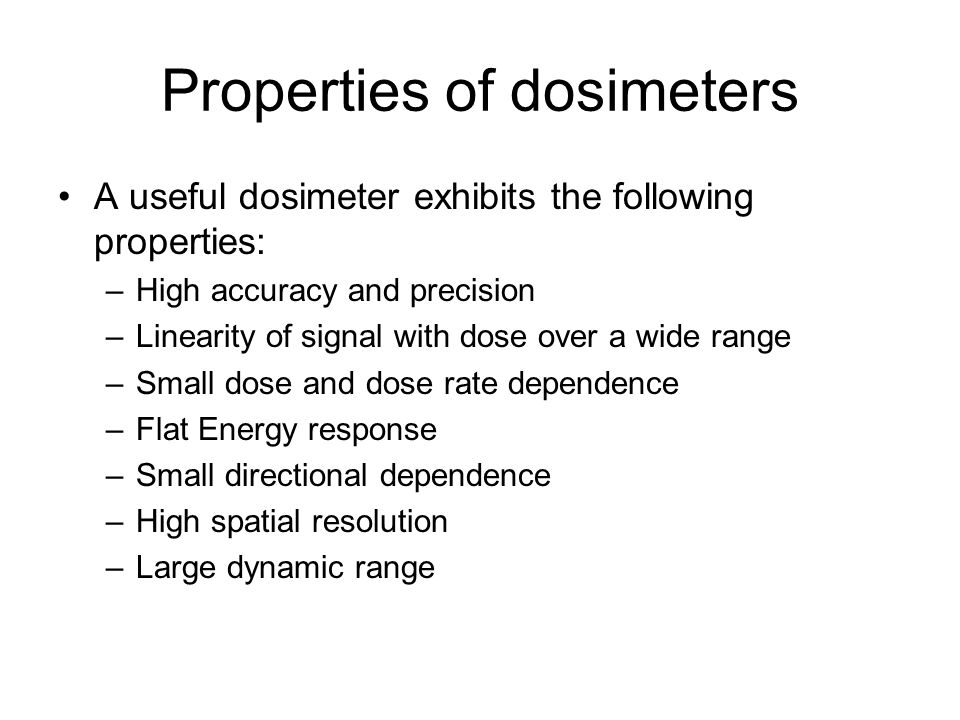 Properties of dosimeters
