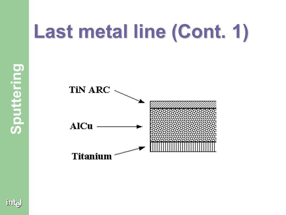 Last metal line (Cont. 1)