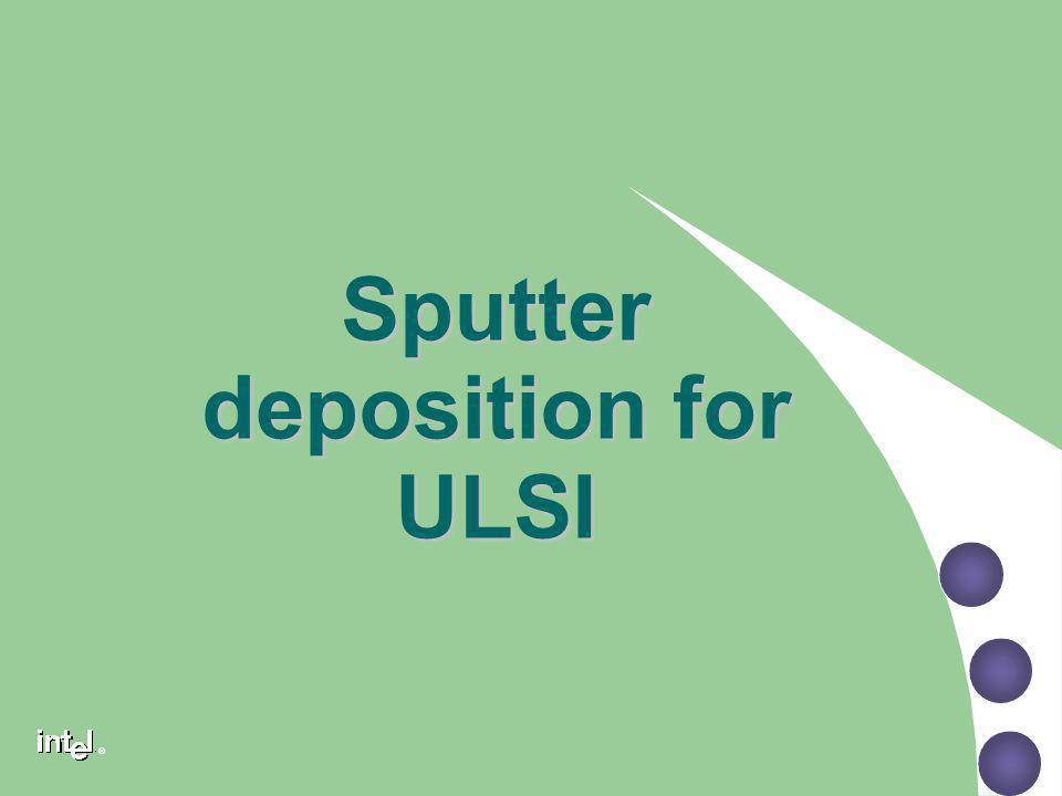 Sputter deposition for ULSI